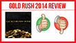 Gold Rush 2014: Review Examining Preston Ely's Program Released