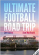 """The Ultimate Football Road Trip"" – A Guidebook to Visiting Every NFL..."