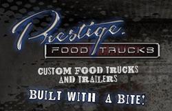 Prestige Food Trucks. Custom Food Trucks For Sale. Builder & Manufacturer. Buy, Finance, Lease.