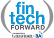 American Banker and BAI Introduce FinTech Forward: Annual Rankings and...