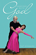 "New Book Encourages Readers to Start ""Dancing with God"""