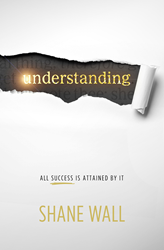 Front cover of Dr. Shane Wall's book, Understanding