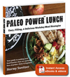 Paleo Power Lunch Review | Preparing the Right Healthy Meals for Busy...