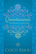 """New Book, """"Quintessence"""", by CoCo Bijou Asks Readers Where Their Life's Journey is Going?"""