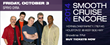 Smooth Jazz New York's Smooth Cruise Encore hosts jazz icons Spyro Gyra on October 3 at 7pm.