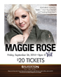 Maggie Rose at Silverton Casino Hotel in Las Vegas on September 26
