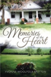 New Book 'Memories of the Heart' Shows That Present is Built on Past