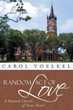 "Catholic Romance Novel, ""Random Act of Love,"" Tells of Second Chances and God's Grace"