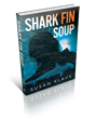 SHARK FIN SOUP by Susan Klaus Is Now Available in Print and All...