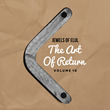 """Jewels of Elul X: """"The Art of Return"""""""