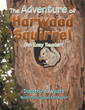 Author Dorothy Wyatt introduces 'The Adventure of Harwood Squirrel,' a tale of human-animal friendship, survival