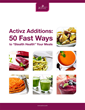 "New Whole-Food Guide Activz Additions: 50 Fast Ways to ""Stealth..."
