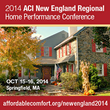 ACI to Host New England Regional Home Performance Conference in Springfield, MA