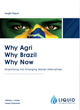 Liquid Investments releases its updated report on Why Agri, Why Brazil, Why Now – Diversifying into Emerging Market Alternatives