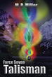 """The Fight for Earth Continues in """"Force Seven"""" Series"""