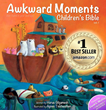 Awkward Moments (Not Found In Your Average) Children's Bible