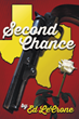 Ex-Soldier Pursues Lost Love Across Texan Frontier; Ed LeCrone Releases Latest Book