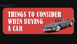 Things to Consider When Purchasing a Vehicle Infographic is Now...