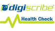 Digiscribe Health Check Service Now Available