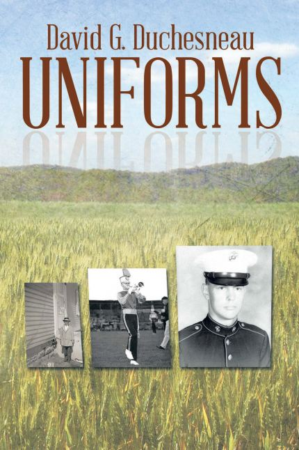 Book Cover School Uniforms : Author david duchesneau s new book quot uniforms highlights
