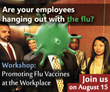 Workshop on August 15 to Increase Employee Flu Vaccinations