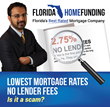 Lowest Mortgage Rates, No Lender Fees: Is It a Scam?