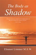 New Book by Eleanor Limmer Alleviates Pain by Lifting Shadows
