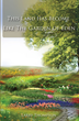 """Larry Thompson's First Book """"This Land Has Become Like the Garden of..."""
