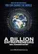 A Billion Entrepreneurs Foundation to Unite the Social Media Community Around a Single Message of Entrepreneurship