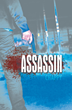 """Assassin"" Author Announces Availability for Book Events and Signings"
