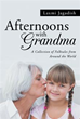 'Afternoons with Grandma,' Revisits Morals of Folktales