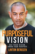 """New Book Helps Readers Have """"Purposeful Vision"""""""