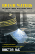 "Navigating the ""Rough Waters"" of a Naval Intelligence Officer"