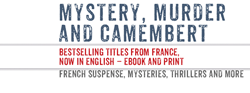 Mystery, murder and camembert