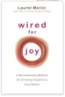 http://www.amazon.com/Wired-For-Joy-Revolutionary-Happiness/dp/1401925863