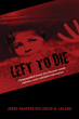 "SBPRA's Release of  ""Left to Die"" Sheds New Light on..."