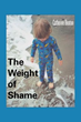 Catherine Beaton Tells of Struggles, Triumphs in 'The Weight of Shame'