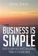 New Book 'Business is Simple' Shows Entrepreneurs, Execs Keys to...