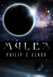 Philip C. Elrod, Author, Announces That His New Science Fiction Novel, Mylea, is Now Available in Hard Copy and All eBook Formats