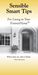 Expert Insight On How To Remain Independent At Home As You Age:...