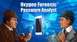 Oxygen Forensic® Passware® Analyst Acquires Protected Mobile Devices Data