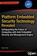 """Platform Embedded Security Technology Revealed"": An Insider's View of..."