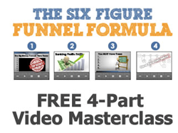 4 Part Masterclass for 6 Figure Funnel Formula