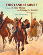 Elsie S. Wilmerding Retells Battle of the Little Bighorn for Young...