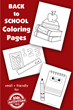 Back To School Coloring Pages Have Been Released On Kids Activities...