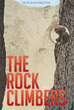 New Book Recounts High-risk Adventures of 'the Rock Climbers'