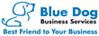 Blue Dog is the Best Friend To Your Business
