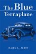 James A. Terry Reveals Story of 'The Blue Terraplane'