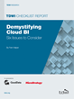TDWI Checklist Report Removes Confusion about Today's Cloud BI Issues