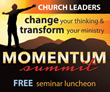 Momentum Summit, a Seminar luncheon for Church Leaders Coming to Charlotte, NC on Tuesday, October 14